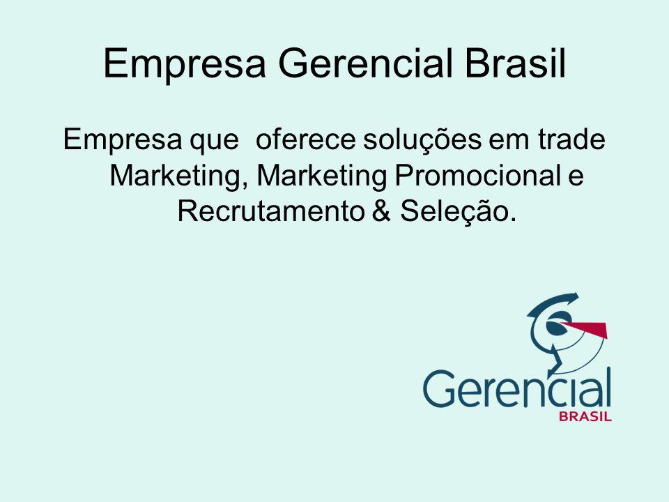 Programa Jovem Aprendiz A Empresa Gerencial em parceria com o SENAC, desenvolve atividades técnico profissional, sendo que no SENAC é passada a teoria e na Gerencial Brasil aplica-se a prática.