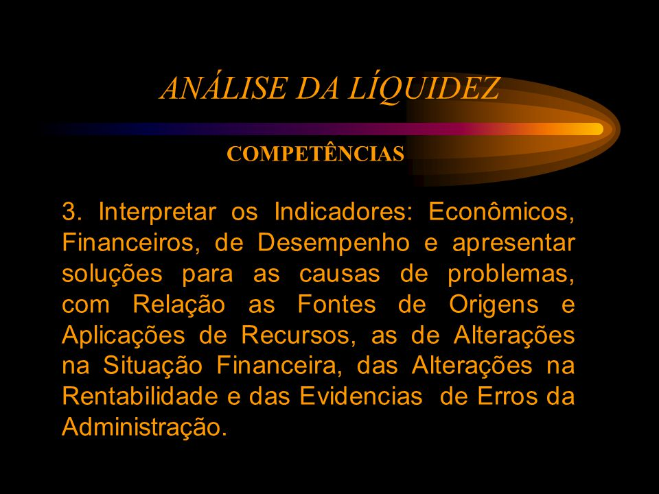 ANÁLISE DA LÍQUIDEZ 3.