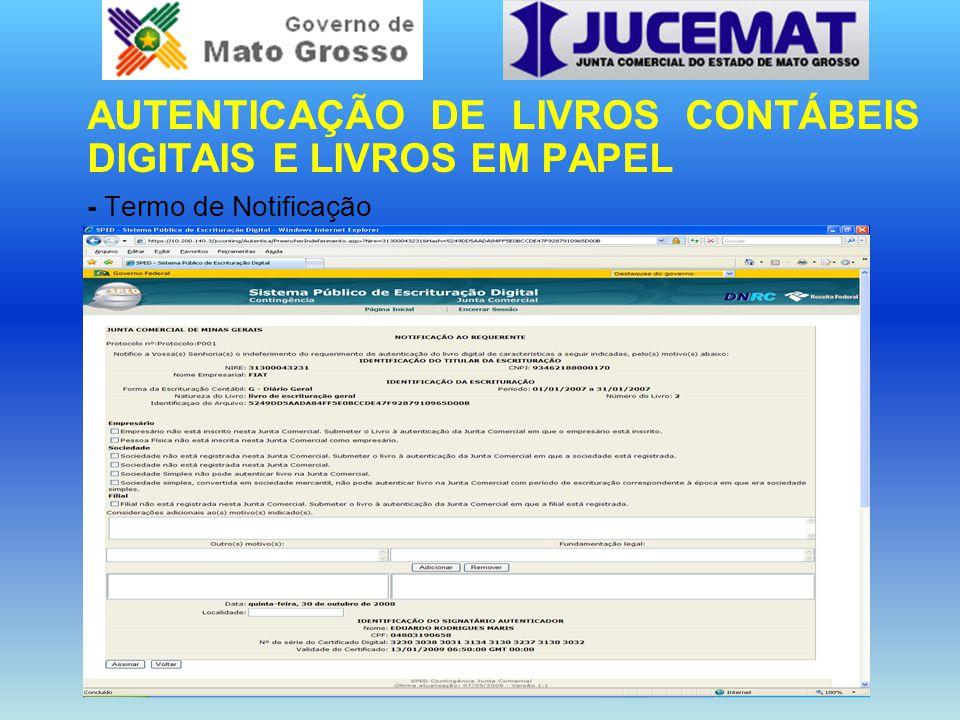 AUTENTICAÇÃO DE LIVROS CONTÁBEIS DIGITAIS E LIVROS EM PAPEL - Termo de Notificação
