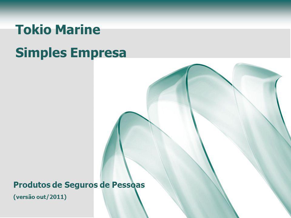 Tokio Marine Simples Empresa Produtos de Seguros de Pessoas (versão out/2011)