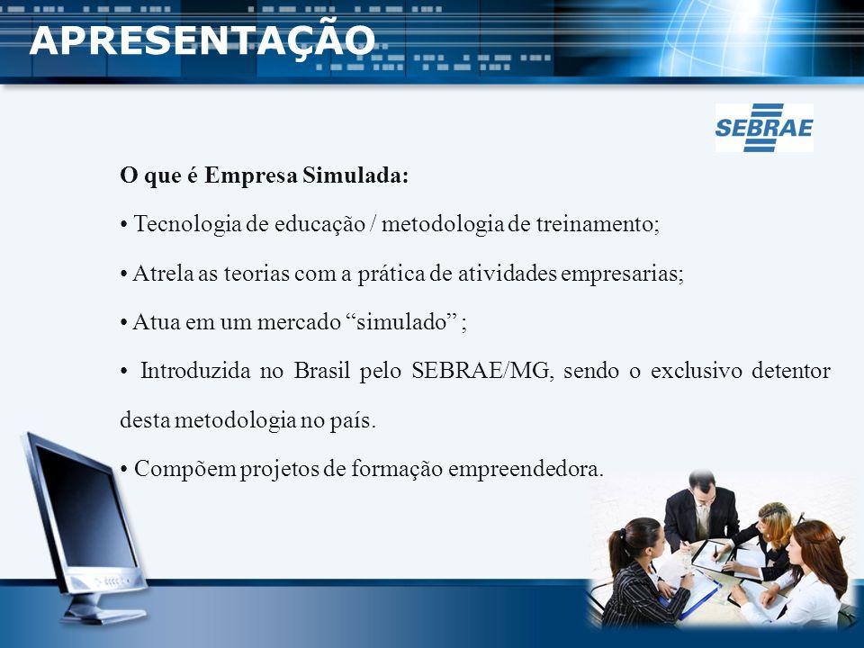 Aproximadamente 200 Empresas Simuladas no Brasil; Cerca de 6.000 em mais de 44 países, associados à PEN-INTERNATIONAL.