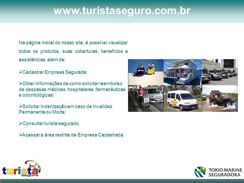 www.turistaseguro.com.br Na página inicial do nosso site, é possível visualizar todos os produtos, suas coberturas, benefícios e assistências, além de