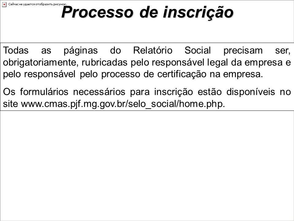 Todas as páginas do Relatório Social precisam ser, obrigatoriamente, rubricadas pelo responsável legal da empresa e pelo responsável pelo processo de certificação na empresa.