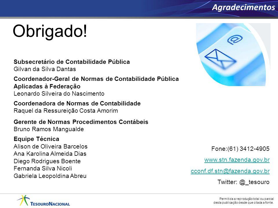 Permitida a reprodução total ou parcial desta publicação desde que citada a fonte. Obrigado! Fone:(61) 3412-4905 www.stn.fazenda.gov.br cconf.df.stn@f