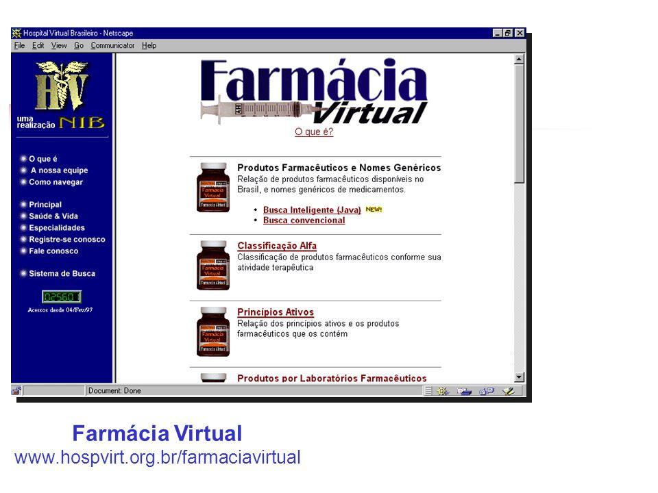 Farmácia Virtual www.hospvirt.org.br/farmaciavirtual