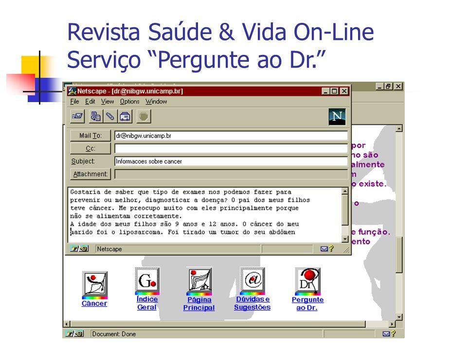 Revista Saúde & Vida On-Line Serviço Pergunte ao Dr.