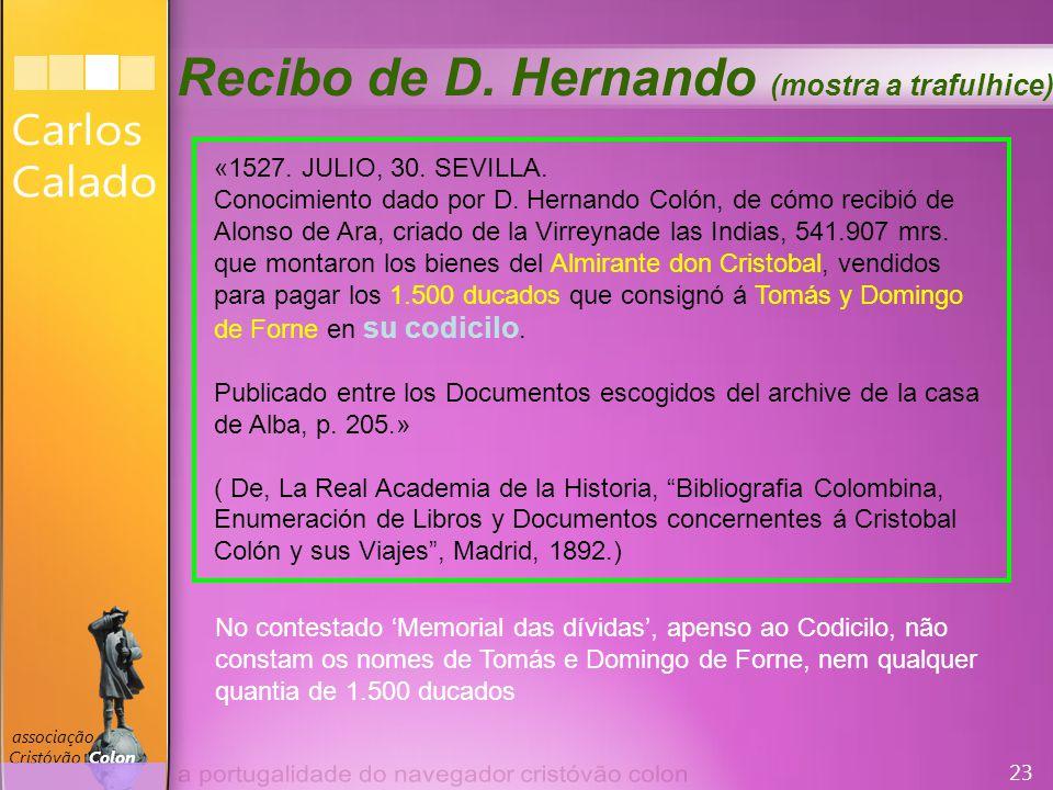 23 associação Cristóvão Colon «1527. JULIO, 30. SEVILLA.