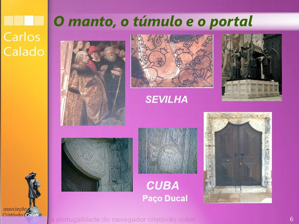 7 associação Cristóvão Colon O brasão que Colon já tinha D. Cristóvão Colon