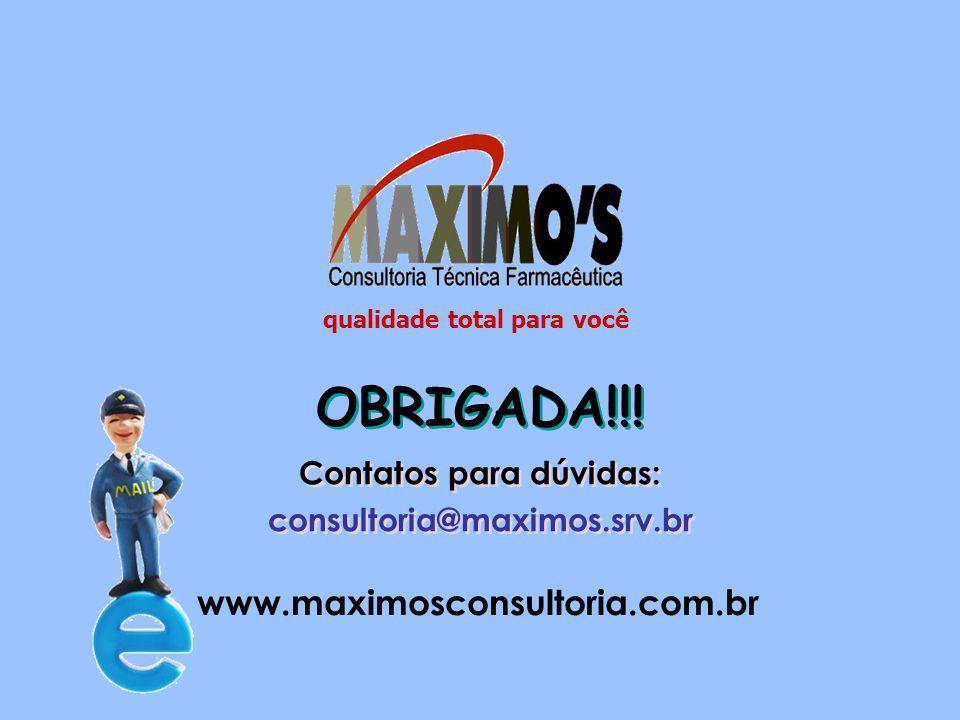 Auditoria da Qualidade Jan-15 OBRIGADA!!! Contatos para dúvidas: consultoria@maximos.srv.br Contatos para dúvidas: consultoria@maximos.srv.br www.maxi