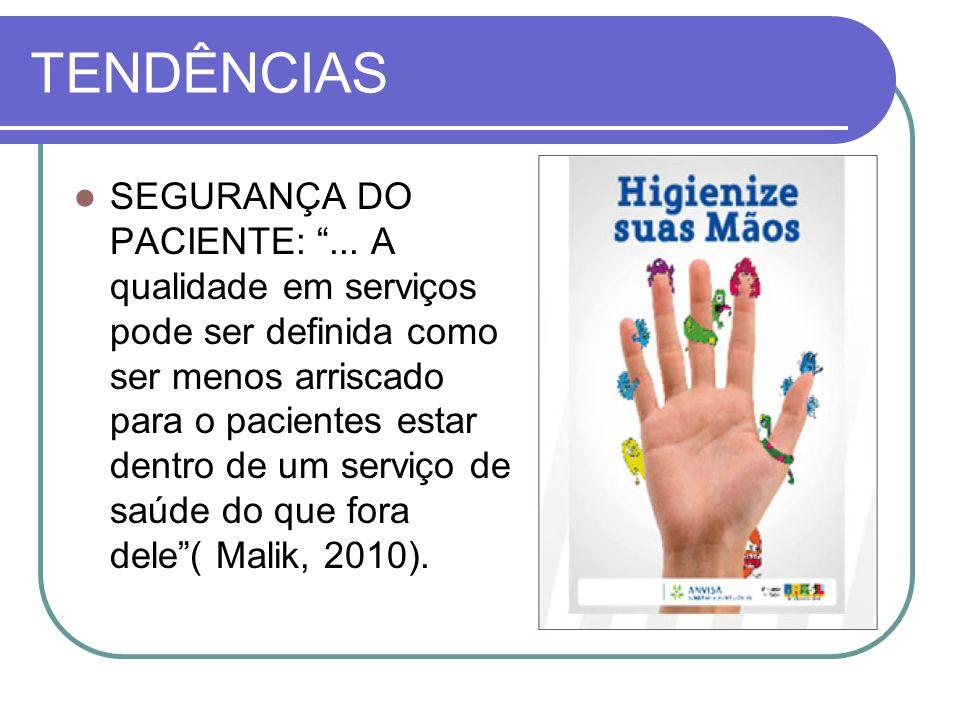 TENDÊNCIAS SEGURANÇA DO PACIENTE: ...