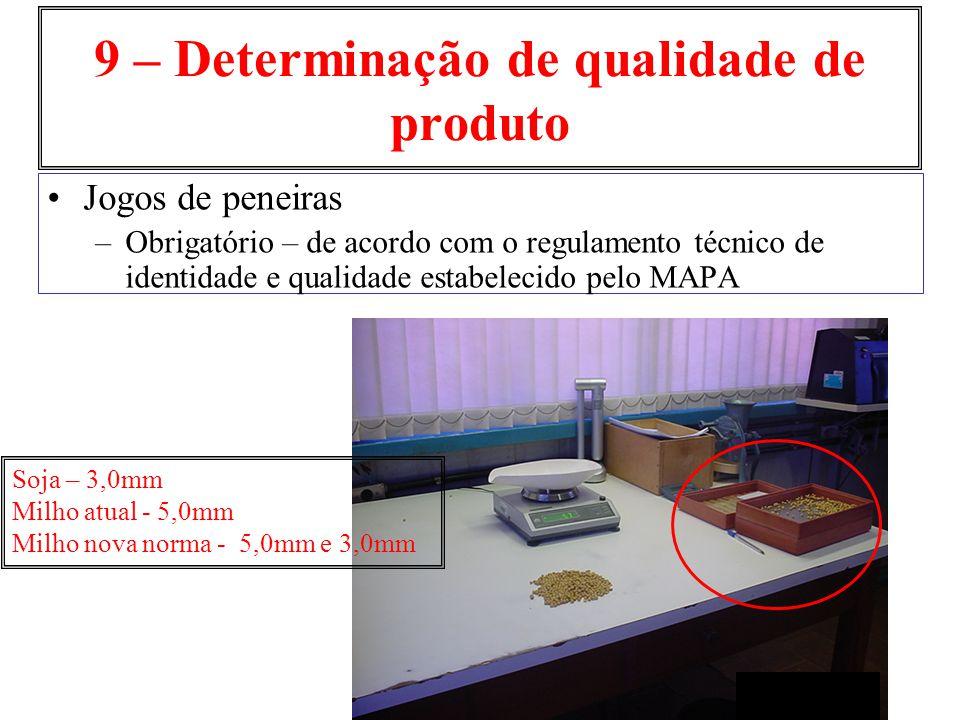 9 – Determinação de qualidade de produto Jogos de peneiras –Obrigatório – de acordo com o regulamento técnico de identidade e qualidade estabelecido p