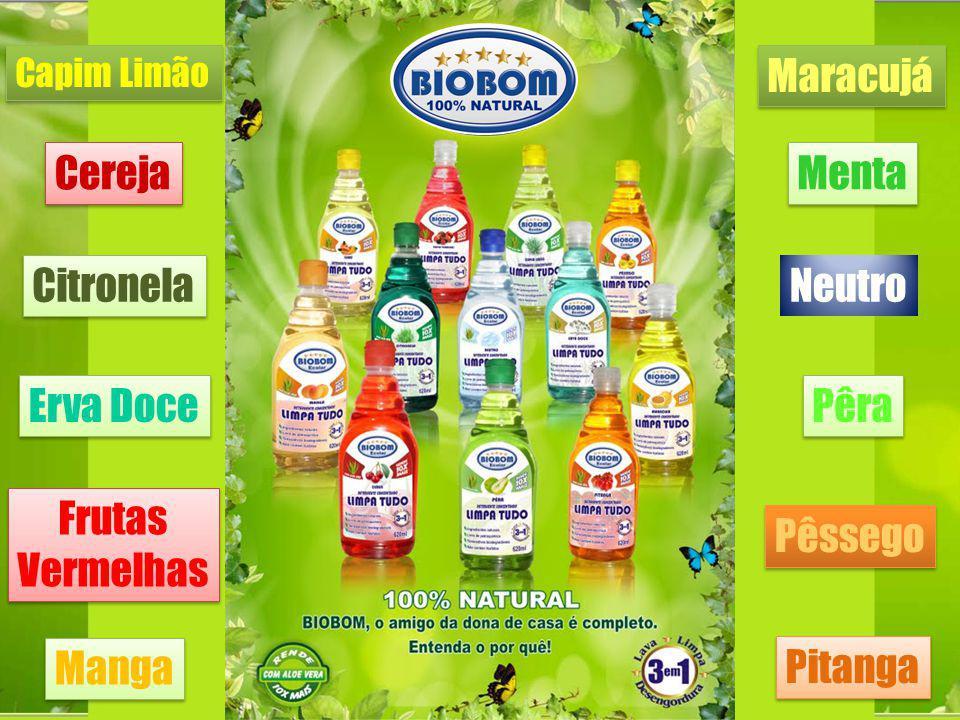 Apresentamos a FAMÍLIA BIOBOM; BIOBOM LIMPA TUDO Rende 10 X mais 12 fragrâncias BIOBOM 3 em 1 Rende 4 X mais 12 fragrâncias Leão, Tradicional e do Carrasco BIOBOM PET Rende 10 X mais Capim Limão BIOBOM LAVA ROUPAS Rende 10 X mais Neutro BIOBOM LIMPA VIDROS Rende 10 X mais Neutro LINHA RESIDENCIAL ECOLAR 1 LT LINHA INSTITUCIONAL ECOPLUS 5, 10, 20, 50 E 200 LTS LINHA INDUSTRIAL ECOMASTER 5, 10, 20, 50 E 200 LTS BIOBOM LIMPA TUDO Rende 50 X mais Capim limão, Erva Doce e Neutro BIOBOM PET Rende 50 X mais Neutro BIOBOM LAVA AUTOS Rende 50 X mais Neutro BIOBOM LIMPA VIDROS Rende 200 X mais Neutro BIOBOM LIMPA PISOS Rende 50 a 400 X mais Neutro BIOBOM MULTIUSO E DESENGORDURANTE Rende 50 X mais Neutro BIOBOM DETERGENTE Rende 50 X mais Neutro BIOBOM LAVA ROUPAS Rende 50 X mais Neutro BIOBOM DESENGRAXANTE Rende 50 a 200 X mais Neutro