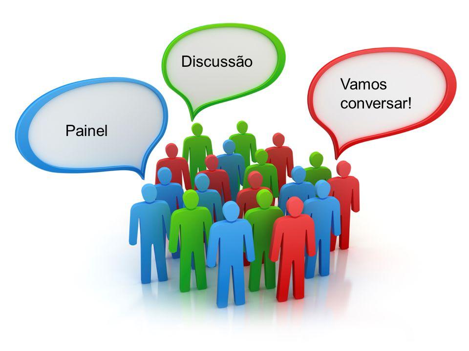 Painel Discussão Vamos conversar!