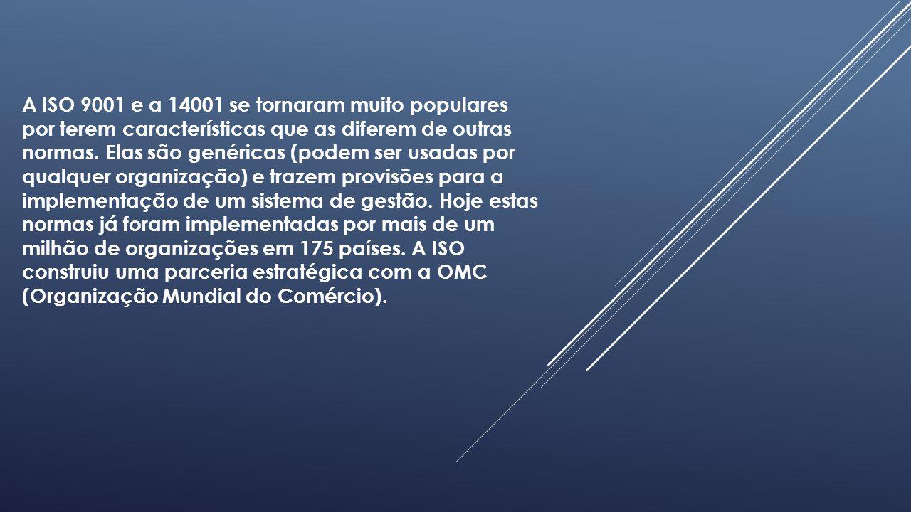 A ISO 9001 e a 14001 se tornaram muito populares por terem características que as diferem de outras normas.