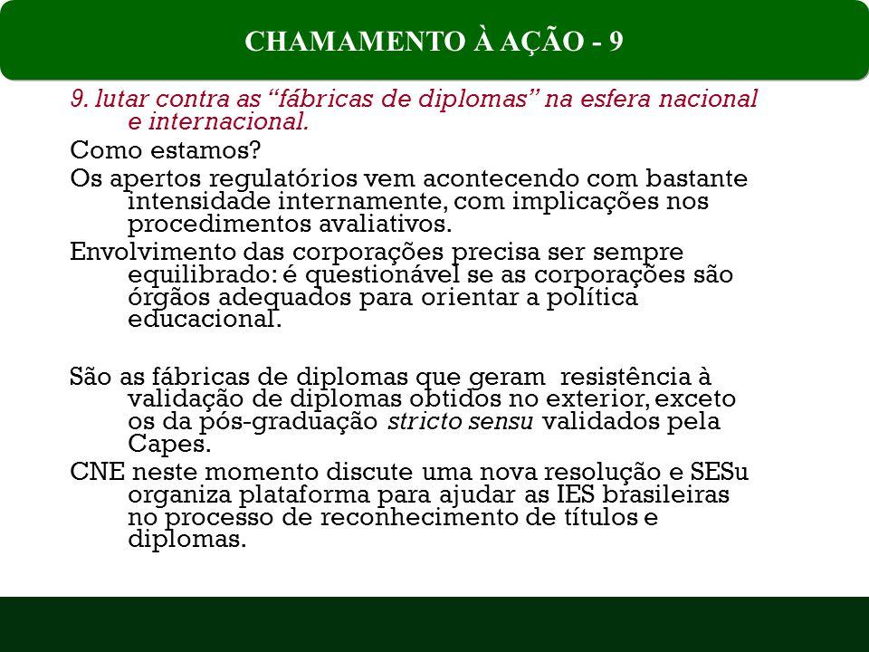 9.lutar contra as fábricas de diplomas na esfera nacional e internacional.