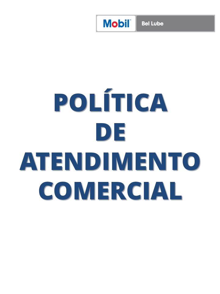 POLÍTICA DE ATENDIMENTO COMERCIAL