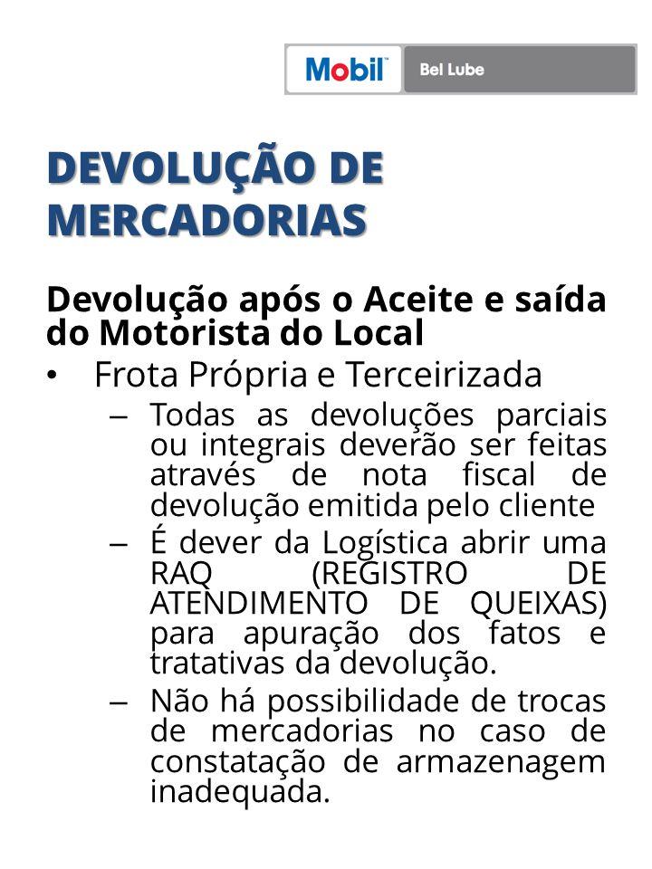 DEVOLUÇÃO DE MERCADORIAS Devolução Conforme o Código De Defesa Do Consumidor Neste caso a devolução deverá gerar uma ADP – Formulário para Autorização da Devolução.
