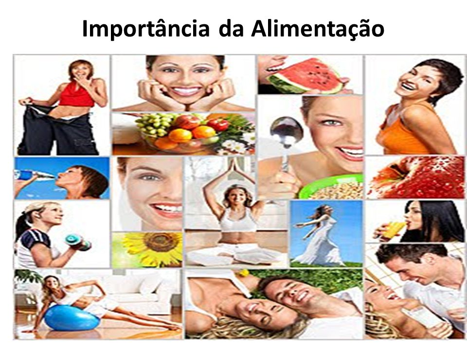 Importância da Alimentação