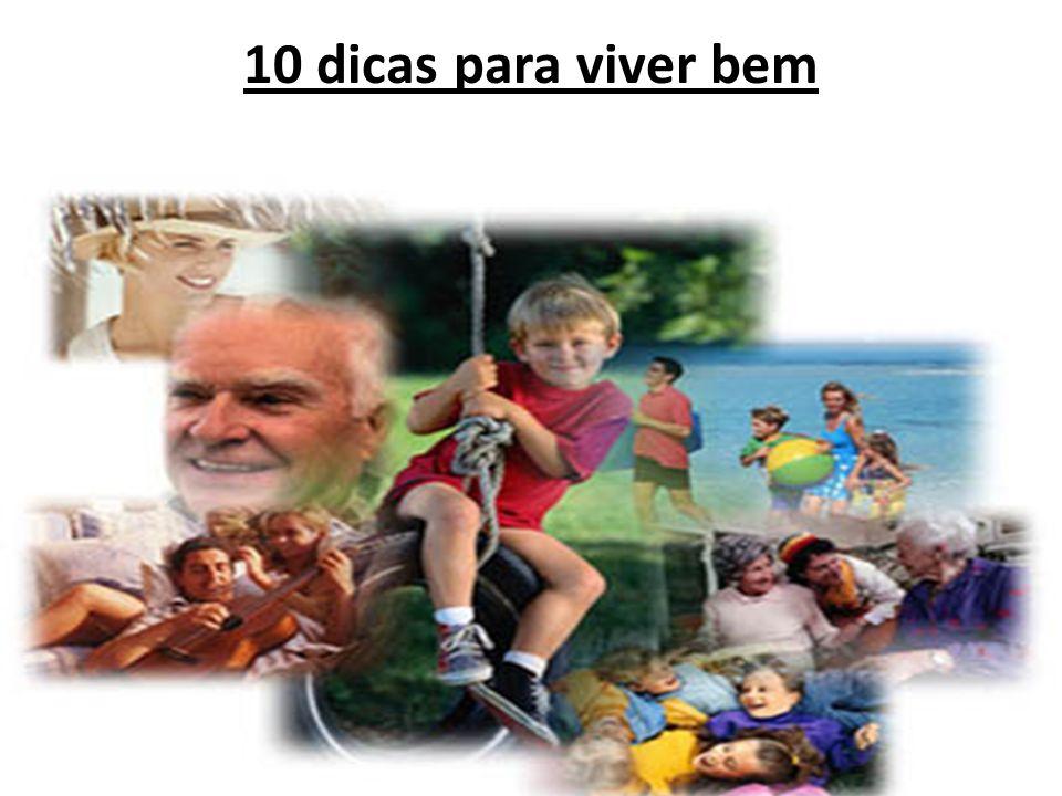 10 dicas para viver bem