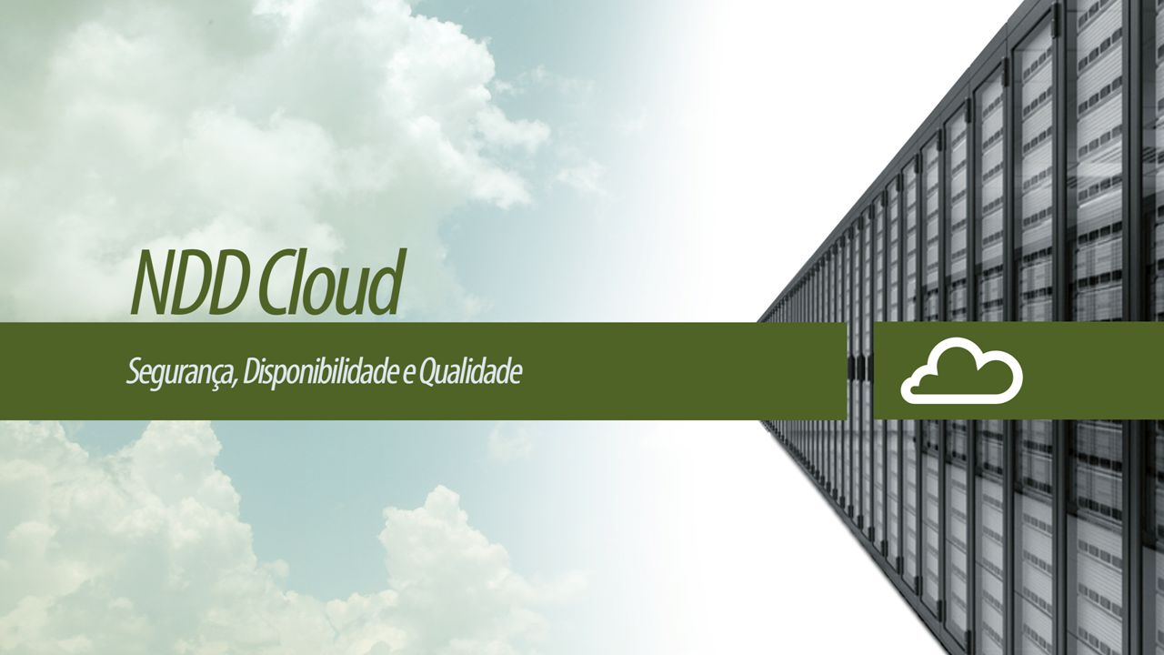 A Cloud NDD trabalha em sistema de Nuvem com gestão do Microsoft System Center®, onde os serviços são hospedados sobre a Cloud e seu gerenciamento é automatizado, sendo os recursos provisionados conforme as necessidades do serviço.