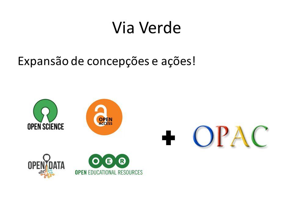 Via Verde Expansão de concepções e ações!
