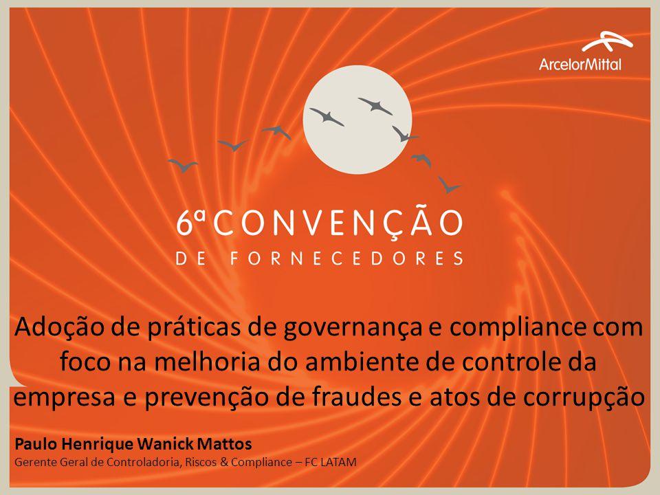 Adoção de práticas de governança e compliance com foco na melhoria do ambiente de controle da empresa e prevenção de fraudes e atos de corrupção Paulo