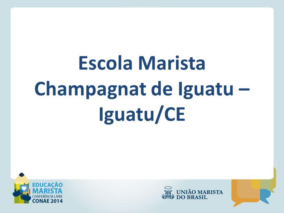 Escola Marista Champagnat de Iguatu – Iguatu/CE