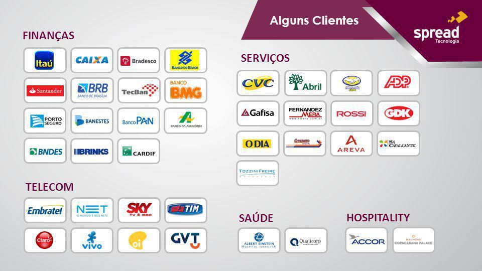 FINANÇAS TELECOM SERVIÇOS SAÚDE HOSPITALITY Alguns Clientes