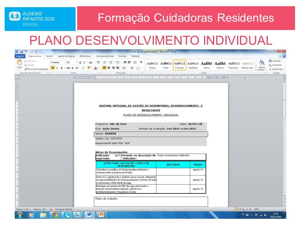 Formação Cuidadoras Residentes PLANO DESENVOLVIMENTO INDIVIDUAL