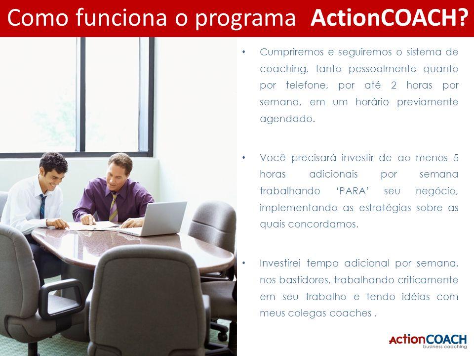 Cumpriremos e seguiremos o sistema de coaching, tanto pessoalmente quanto por telefone, por até 2 horas por semana, em um horário previamente agendado.