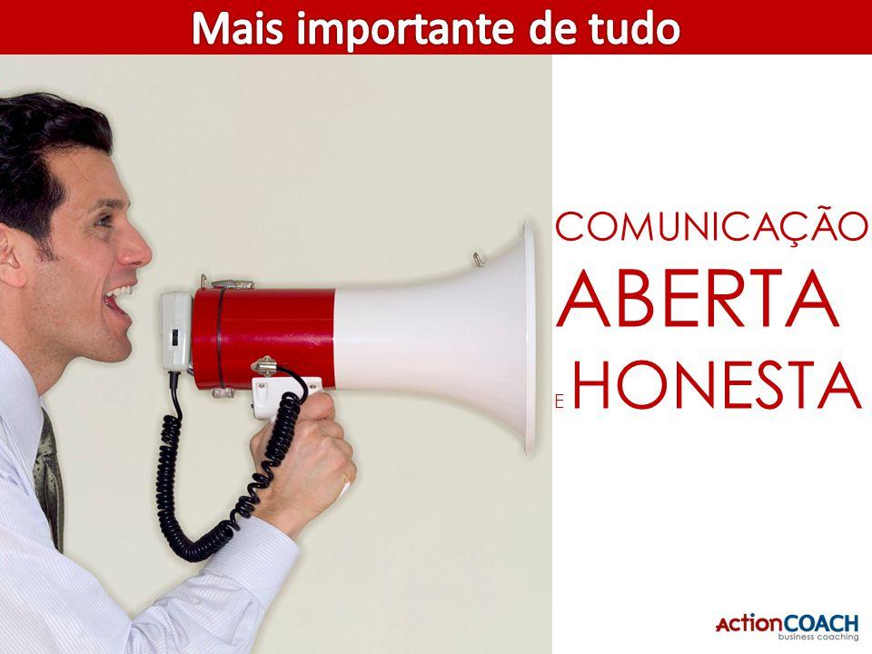 COMUNICAÇÃO ABERTA E HONESTA