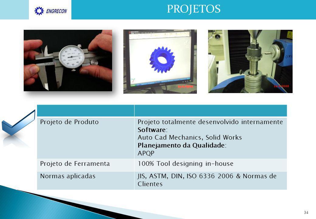 Projeto de ProdutoProjeto totalmente desenvolvido internamente Software: Auto Cad Mechanics, Solid Works Planejamento da Qualidade: APQP Projeto de Fe
