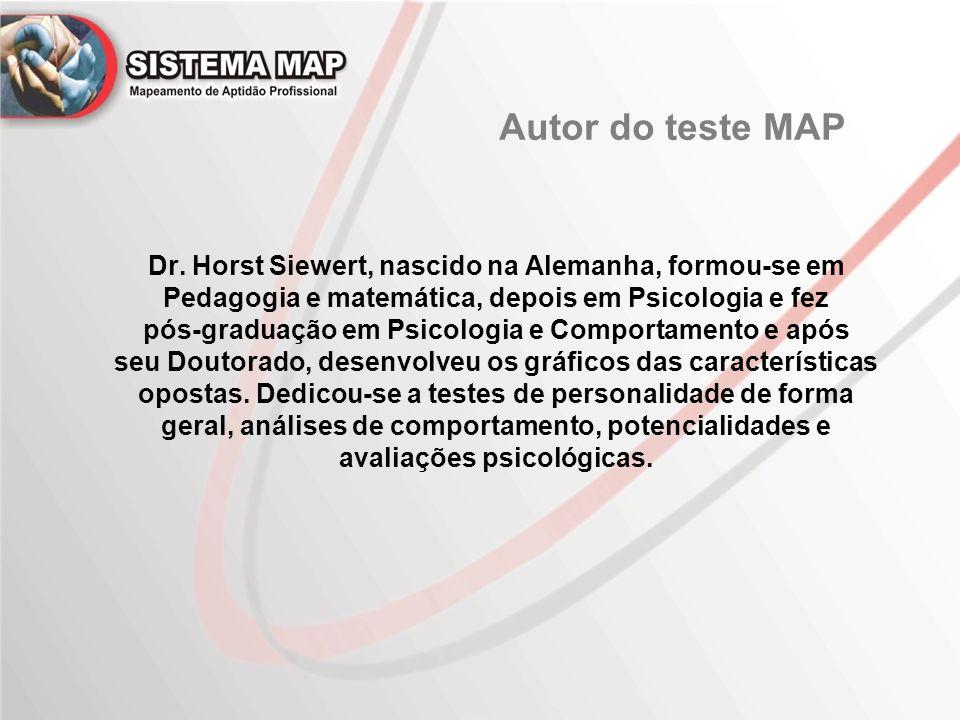 Dr. Horst Siewert, nascido na Alemanha, formou-se em Pedagogia e matemática, depois em Psicologia e fez pós-graduação em Psicologia e Comportamento e