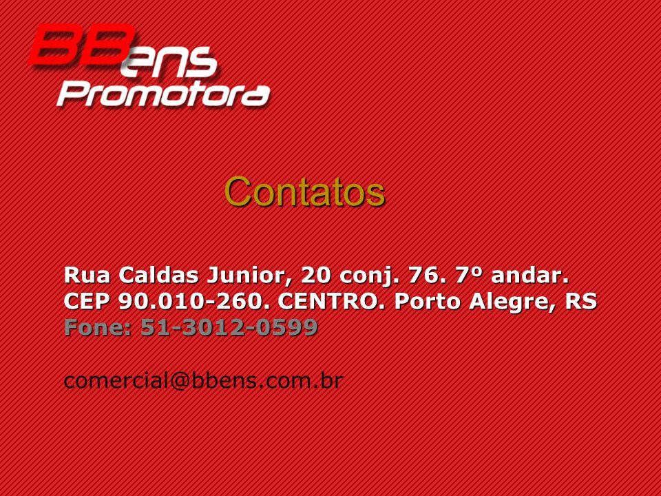 Contatos Rua Caldas Junior, 20 conj. 76. 7º andar. CEP 90.010-260. CENTRO. Porto Alegre, RS Fone: 51-3012-0599 comercial@bbens.com.br