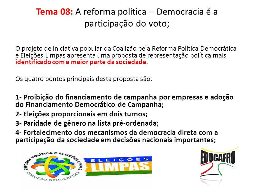 O projeto de iniciativa popular da Coalizão pela Reforma Política Democrática e Eleições Limpas apresenta uma proposta de representação política mais identificado com a maior parte da sociedade.