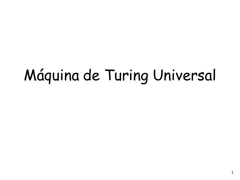 1 Máquina de Turing Universal