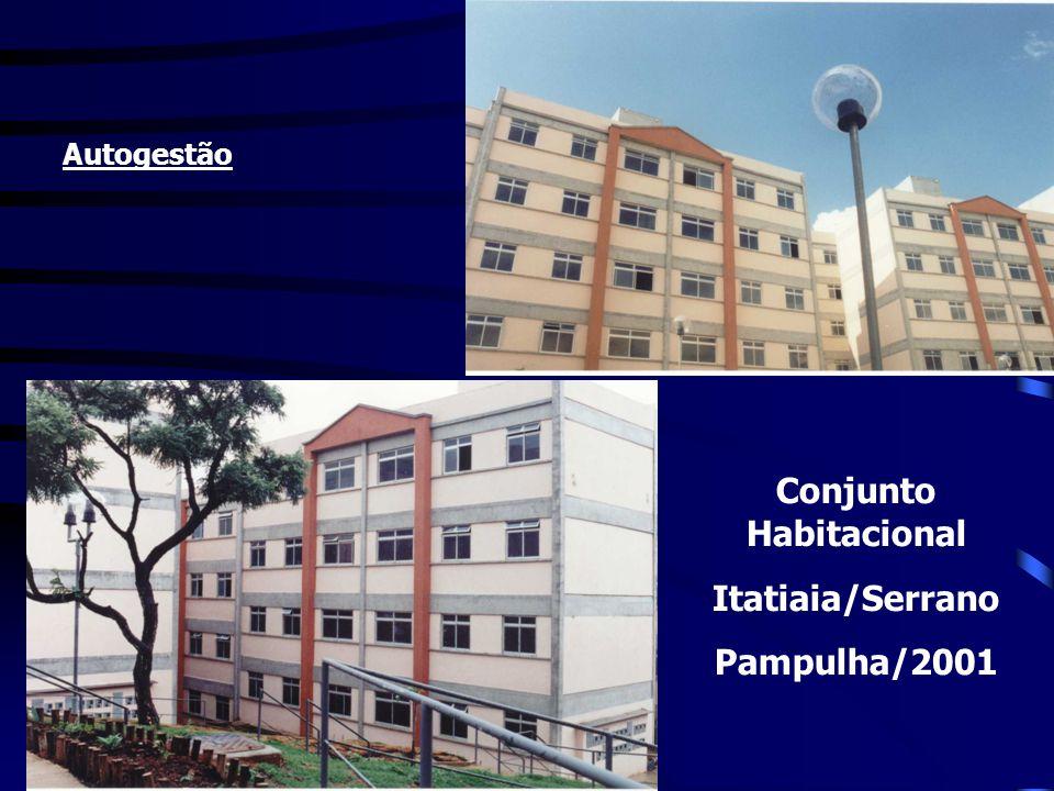 Conjunto Habitacional Itatiaia/Serrano Pampulha/2001 Autogestão