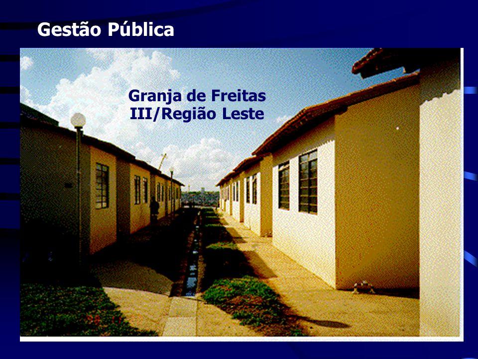 Gestão Pública Granja de Freitas III/Região Leste