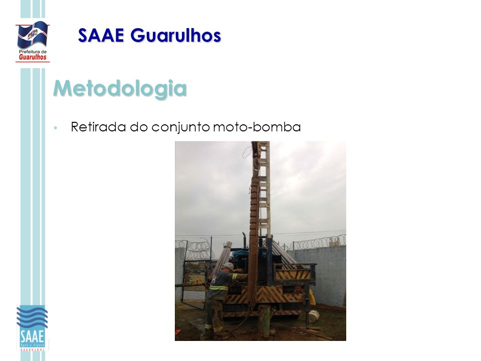 SAAE Guarulhos Metodologia Retirada do conjunto moto-bomba
