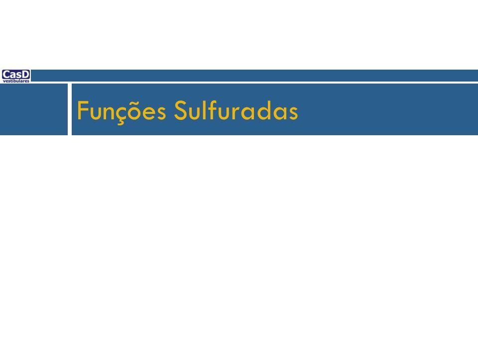 Funções Sulfuradas