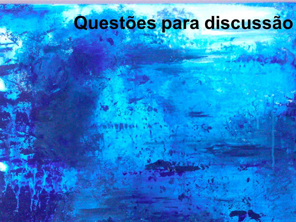 Questões para discussão