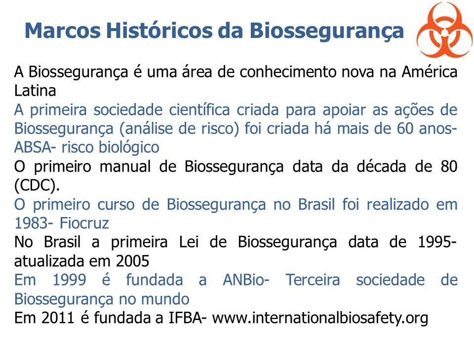 A Biossegurança é uma área de conhecimento nova na América Latina A primeira sociedade científica criada para apoiar as ações de Biossegurança (anális
