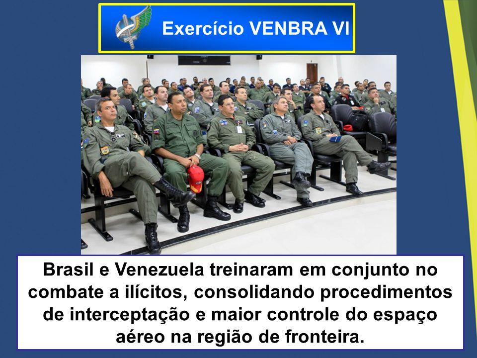 Brasil e Venezuela treinaram em conjunto no combate a ilícitos, consolidando procedimentos de interceptação e maior controle do espaço aéreo na região
