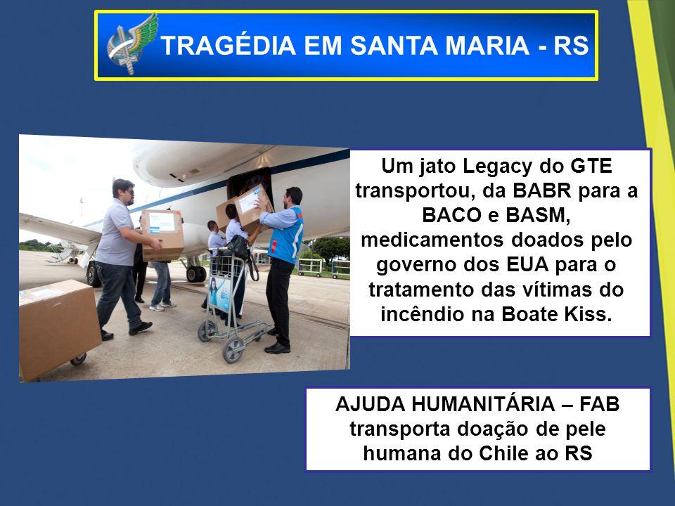 Um jato Legacy do GTE transportou, da BABR para a BACO e BASM, medicamentos doados pelo governo dos EUA para o tratamento das vítimas do incêndio na B