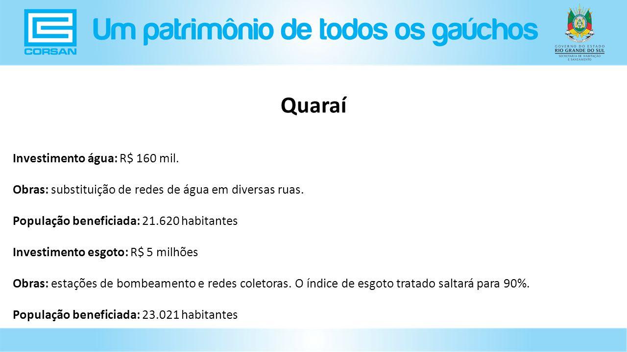 Investimento água: R$ 160 mil.Obras: substituição de redes de água em diversas ruas.
