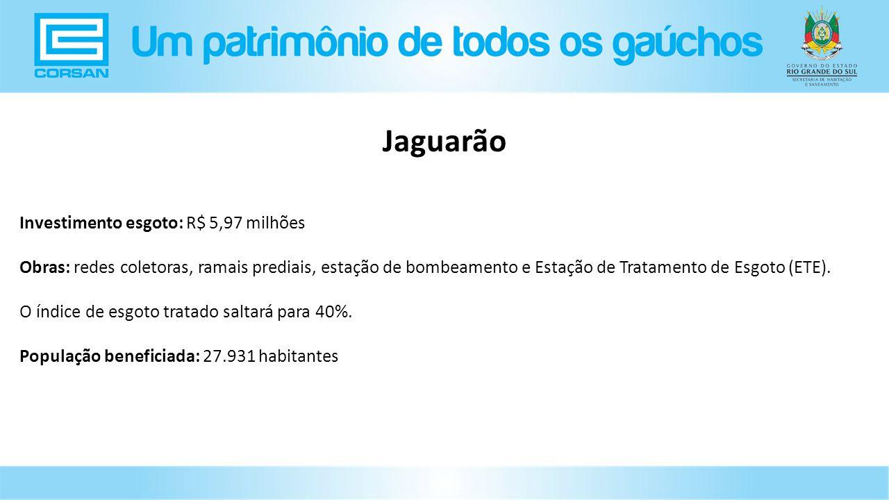 Investimento esgoto: R$ 5,97 milhões Obras: redes coletoras, ramais prediais, estação de bombeamento e Estação de Tratamento de Esgoto (ETE).