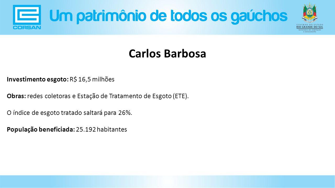 Investimento esgoto: R$ 16,5 milhões Obras: redes coletoras e Estação de Tratamento de Esgoto (ETE).