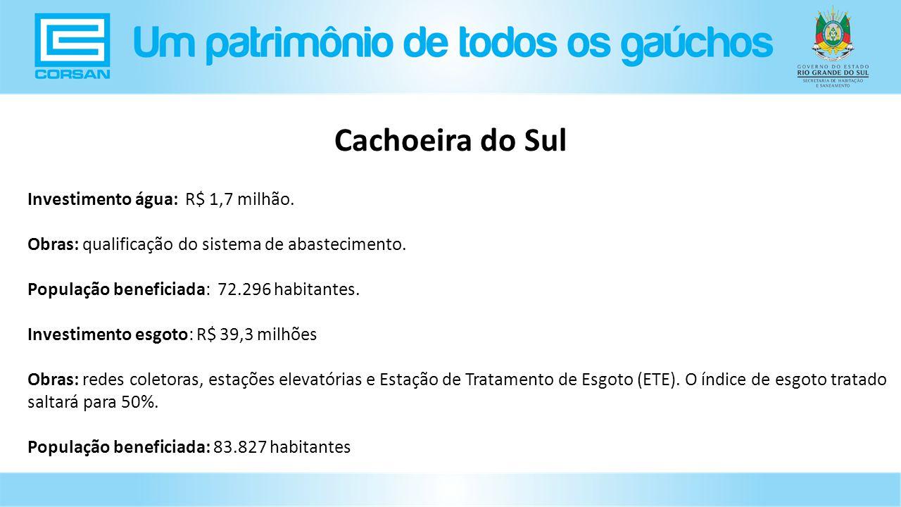 Investimento água: R$ 1,7 milhão.Obras: qualificação do sistema de abastecimento.
