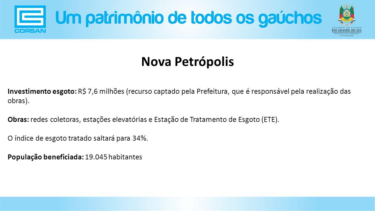 Investimento esgoto: R$ 7,6 milhões (recurso captado pela Prefeitura, que é responsável pela realização das obras).