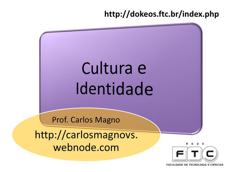 Prof. Carlos Magno http://carlosmagnovs. webnode.com http://dokeos.ftc.br/index.php